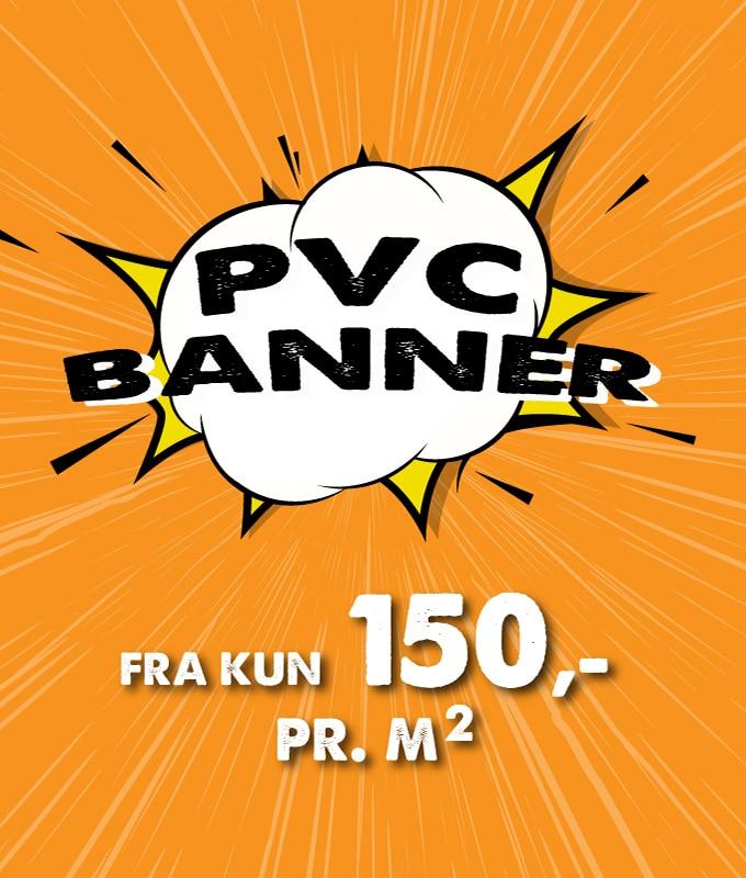 PVC Banner inkludert trykk kun 150 kr per kvadratmeter